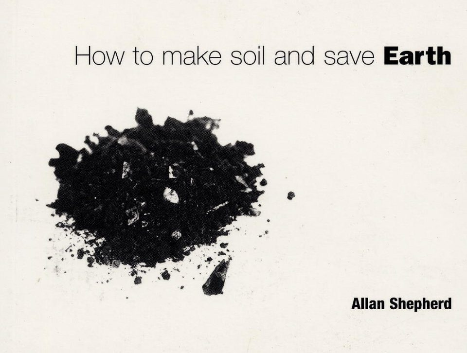 How to Make Soil and Save Earth