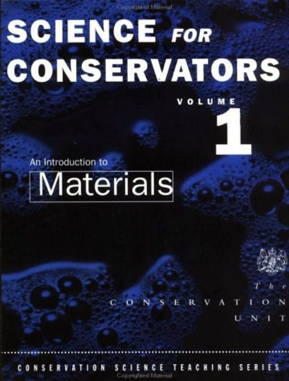 Science for Conservators Series, Volume 1