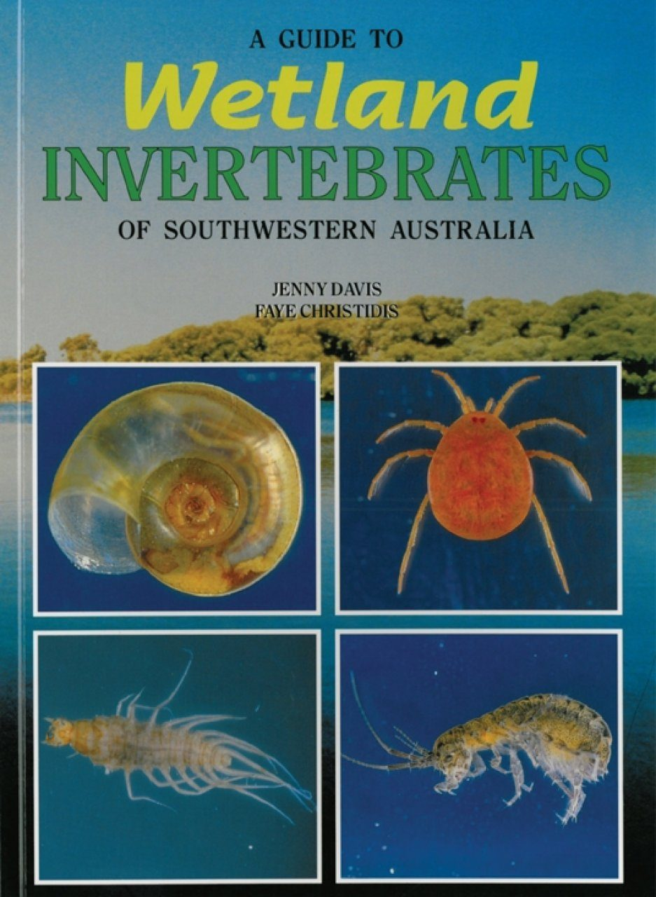 A Guide to Wetland Invertebrates of Southwestern Australia