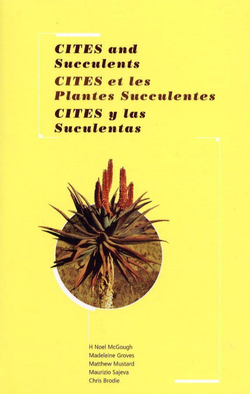CITES and Succulents: Guide and CD-ROM