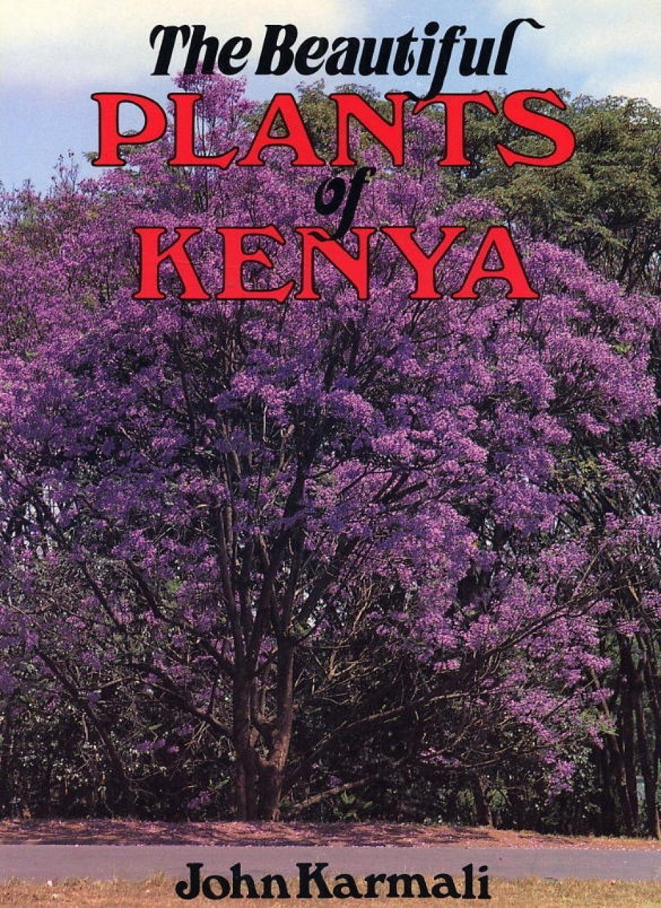 The Beautiful Plants of Kenya