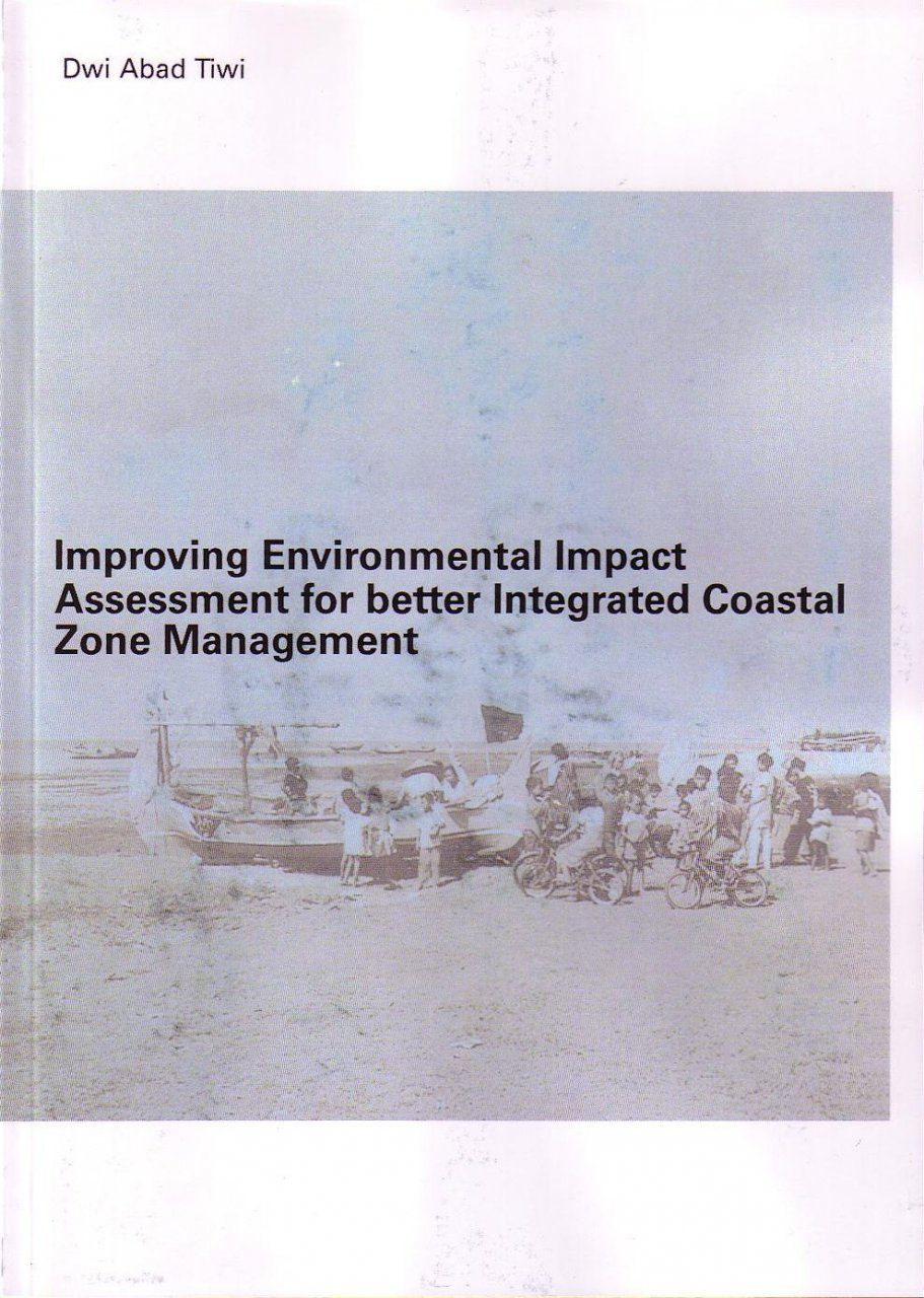 Improving Environmental Impact Assessment for Better Integrated Coastal Zone Management