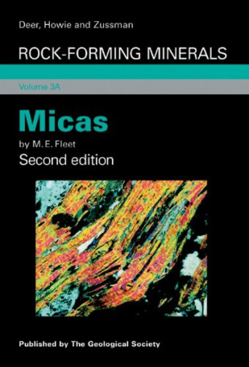 Rock-Forming Minerals, Volume 3A: Micas