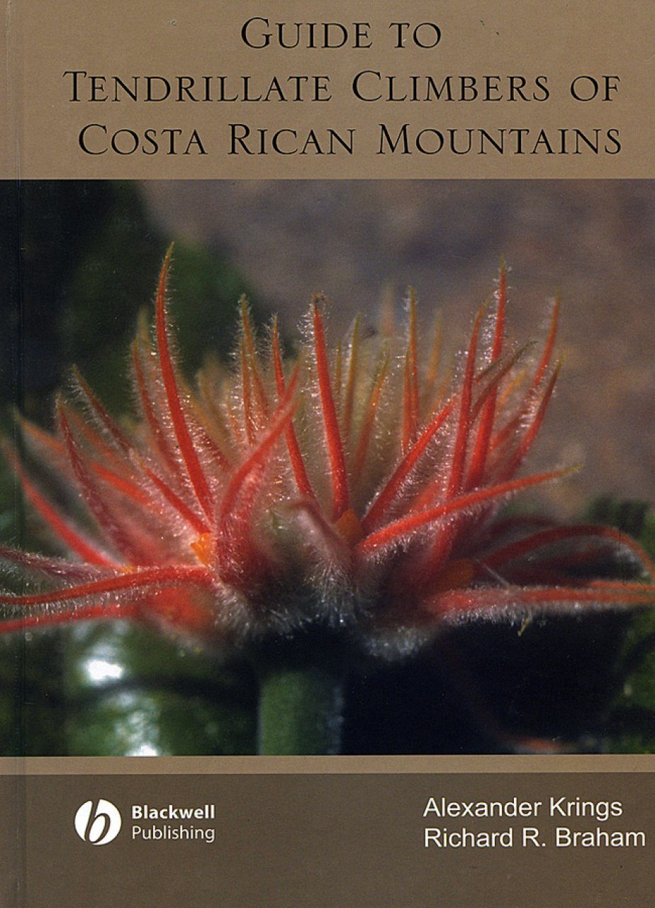 A Guide to the Tendrillate Climbers of Costa Rican Mountains