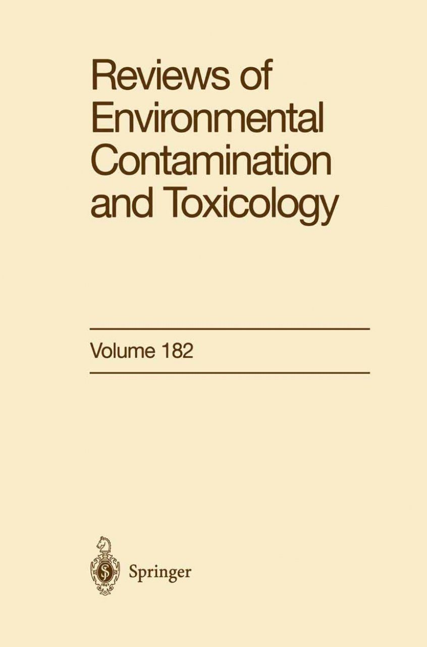 Reviews of Environmental Contamination and Toxicology. Volume 182