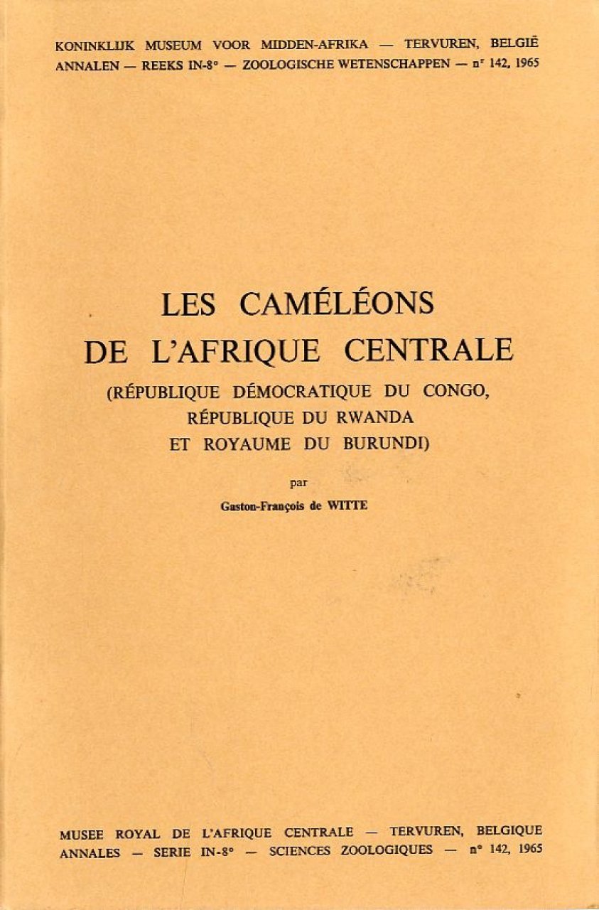 Les Caméléons de l'Afrique Centrale (République Démocratique du Congo, République du Rwanda et Royaume du Burundi) [The Chameleons of Central Africa (Democratic Republic of Congo, Republic of Rwanda, and Kingdom of Burundi)]
