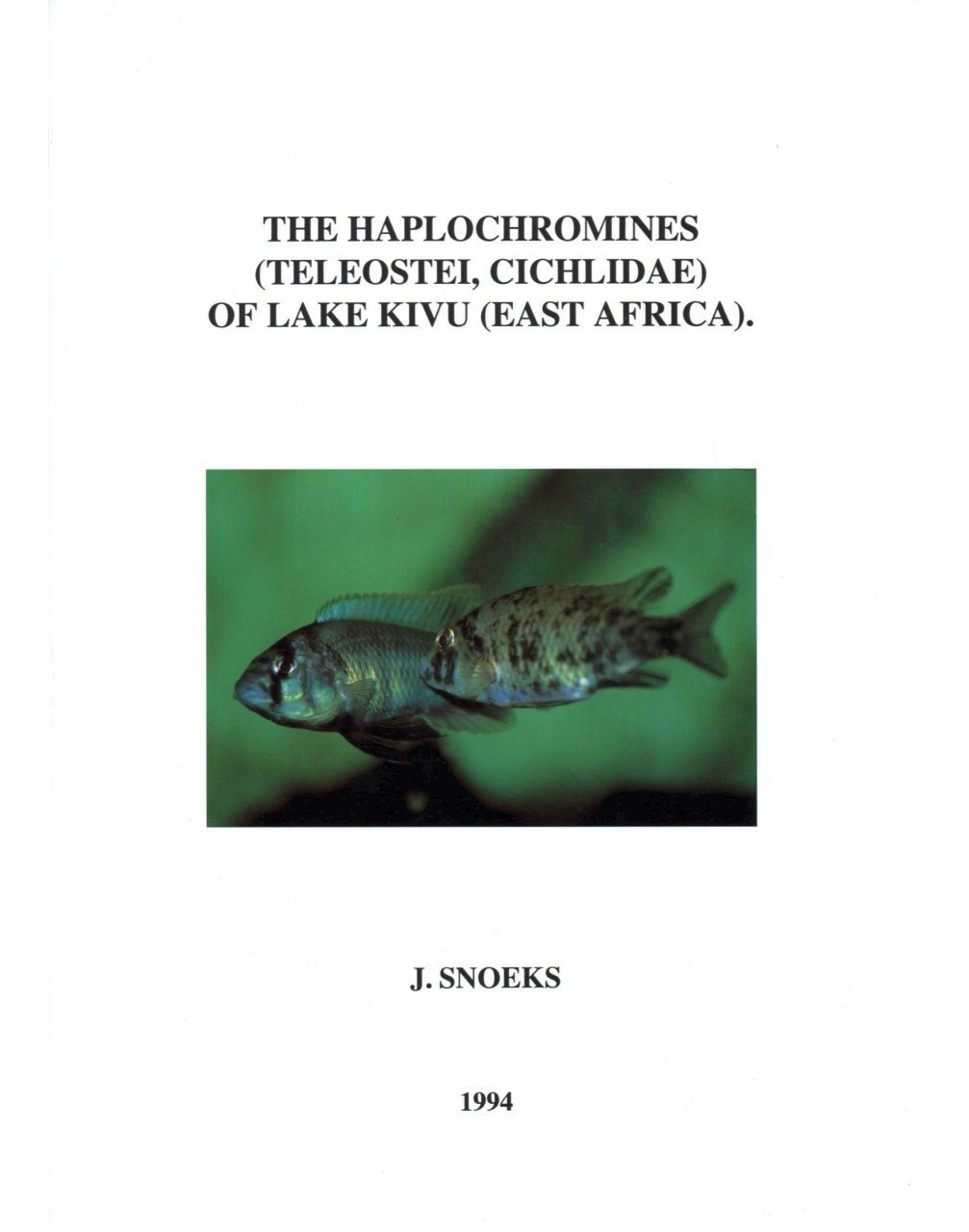 The Haplochromines (Teleostei, Cichlidae) of Lake Kivu (East Africa)
