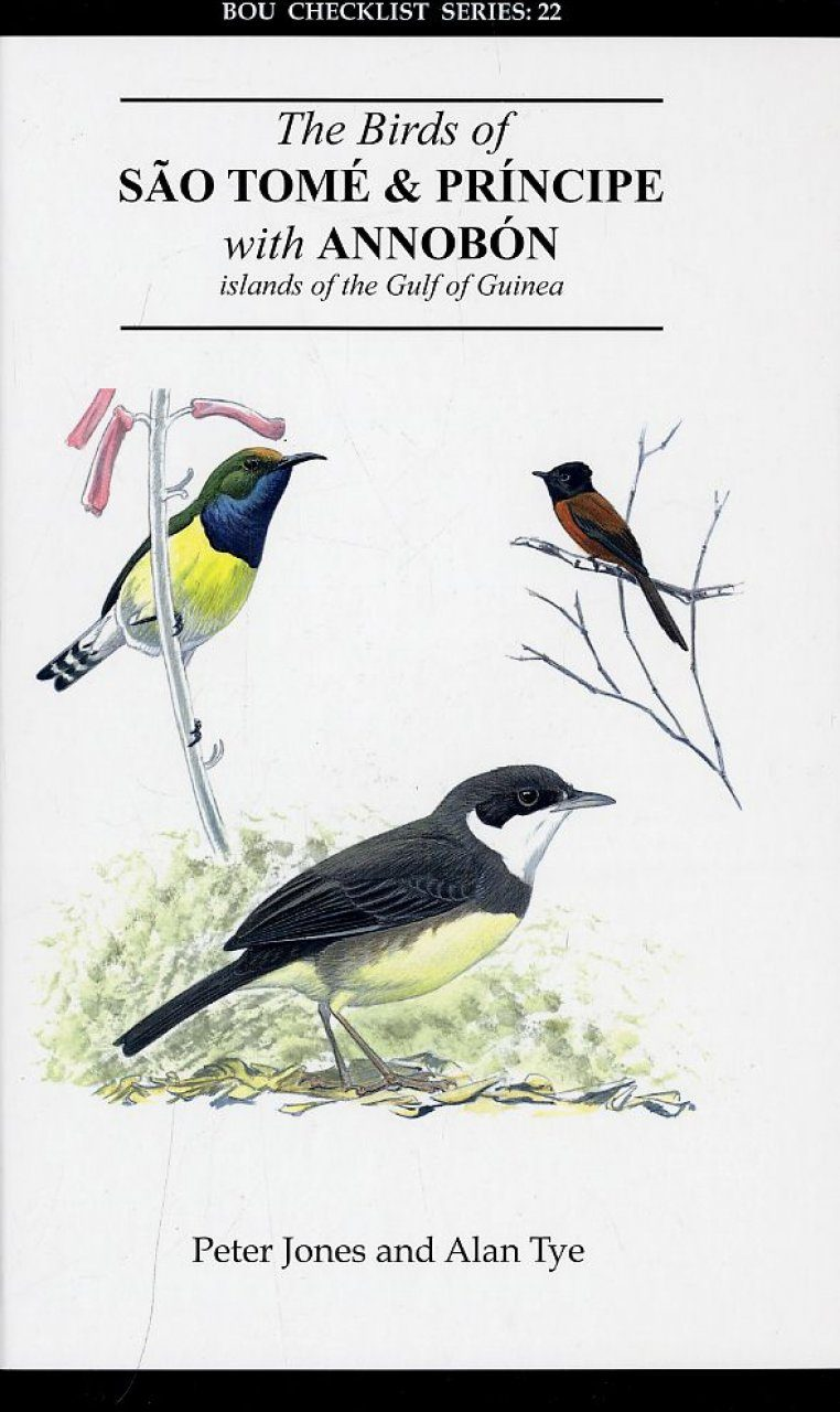 The Birds of São Tomé and Príncipe with Annobón