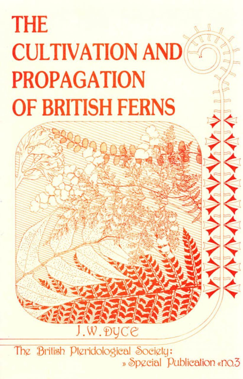 The Cultivation and Propagation of British Ferns
