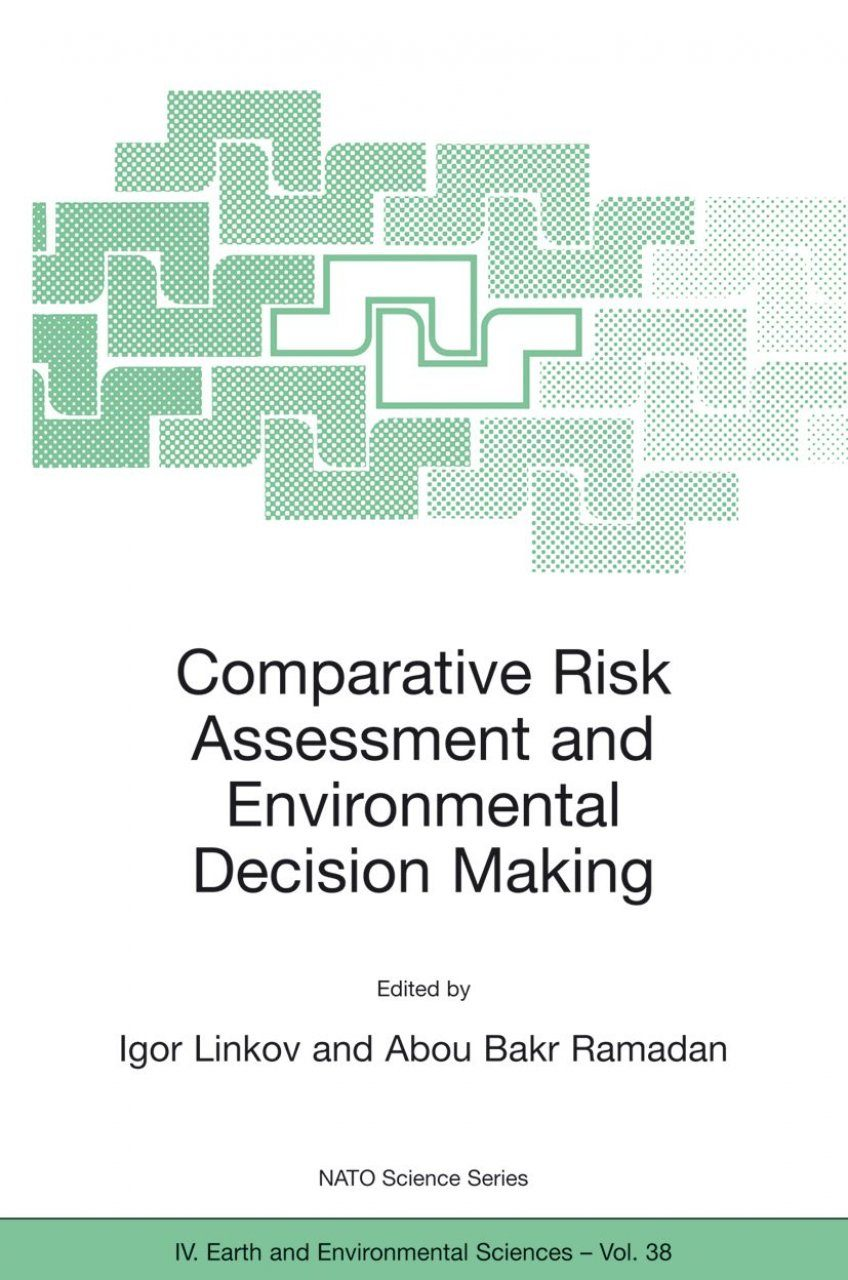 Comparative Risk Assessment & Environmental Decision Making