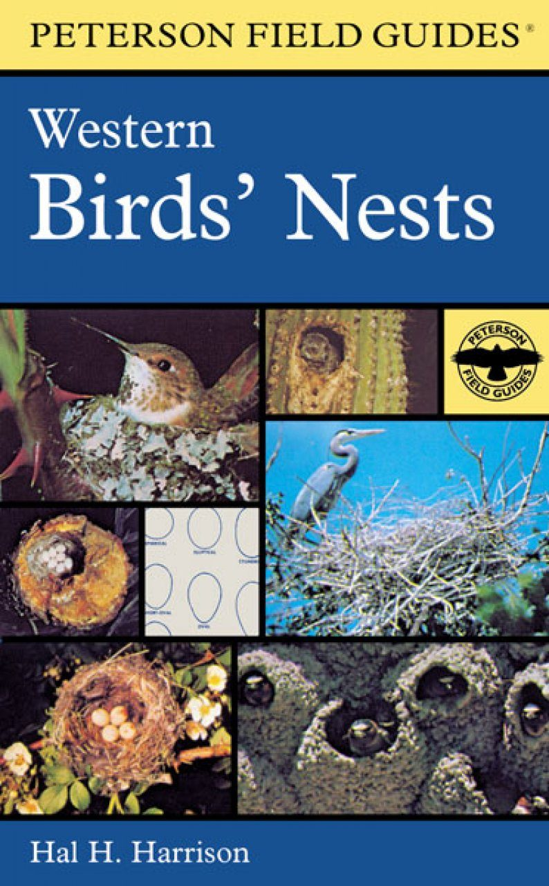 Peterson Field Guide to Western Birds' Nests (North America)