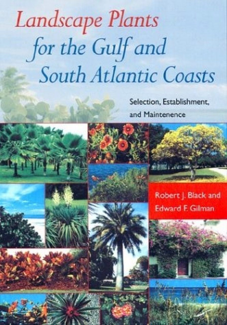 Landscape Plants for the Gulf and South Atlantic Coasts