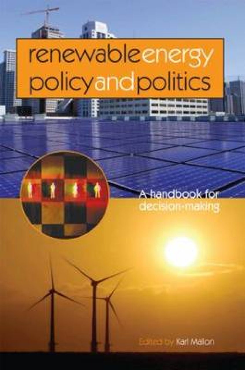 Renewable Energy Policy and Politics