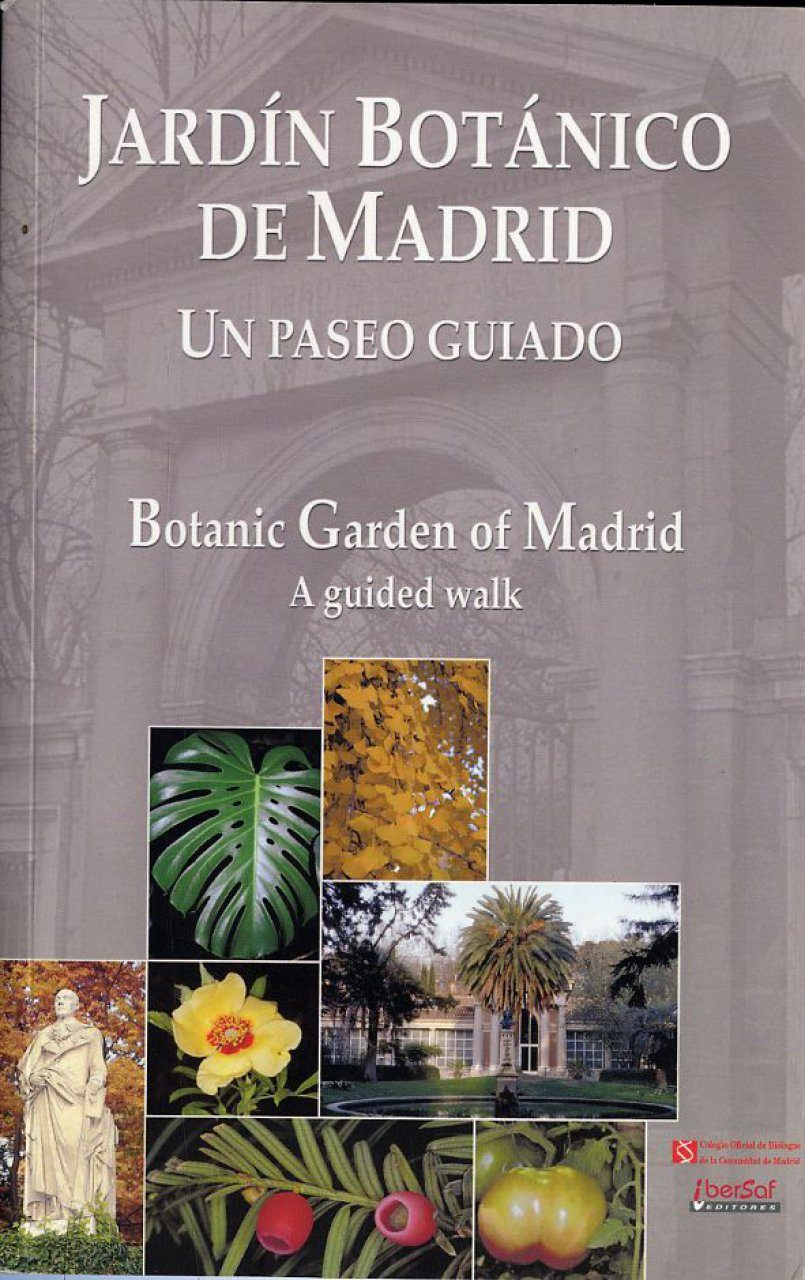 Botanic Garden of Madrid: A Guided Walk / Jardín Botánico de Madrid: Un Paseo Guiado