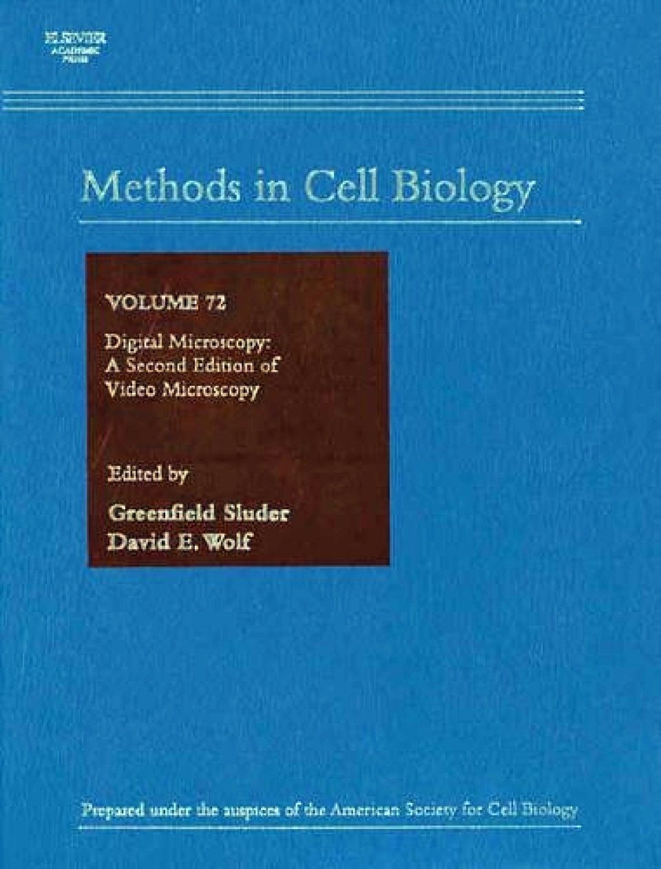 Digital Microscopy: A second edition of Video Microscopy: 72 (Methods in Cell Biology)