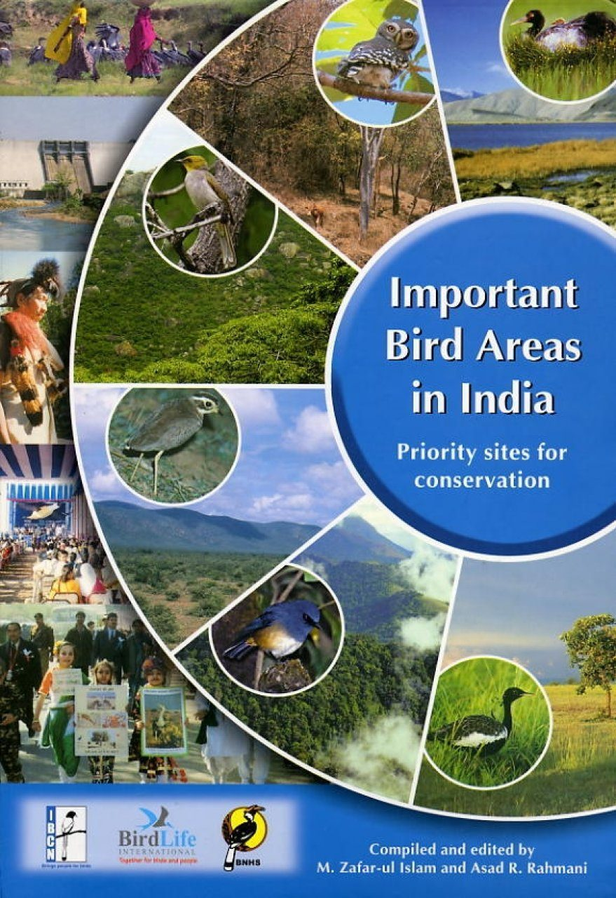 Important Bird Areas in India: Priority Sites for Conservation