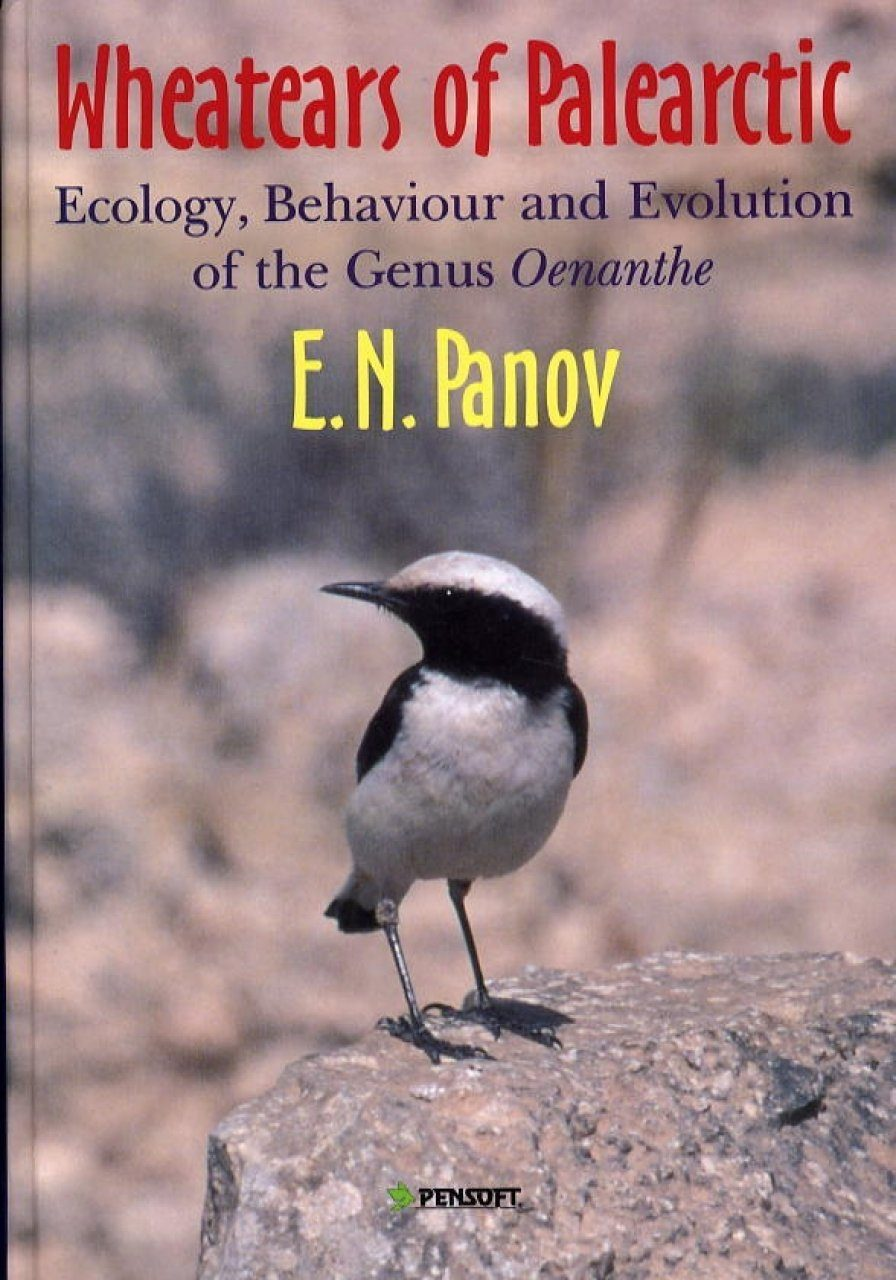 The Wheatears of the Palaearctic: Ecology, Behaviour, and Evolution of the Genus Oenanthe
