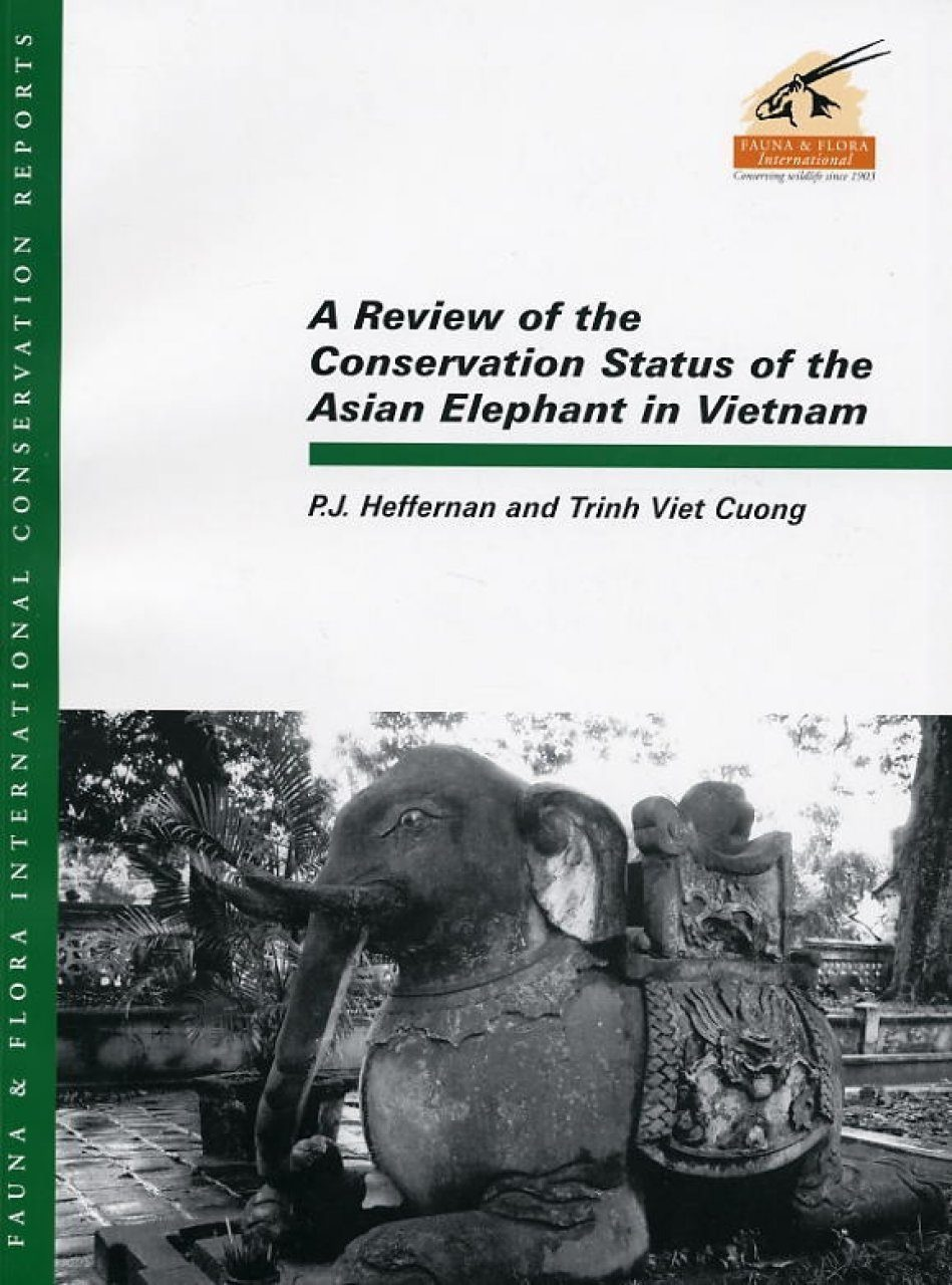 A Review of the Conservation Status of the Asian Elephant in Vietnam