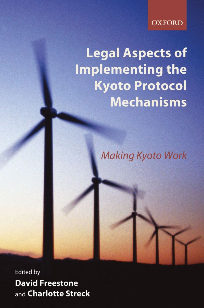 Legal Aspects of Implementing the Kyoto Protocol Mechanisms