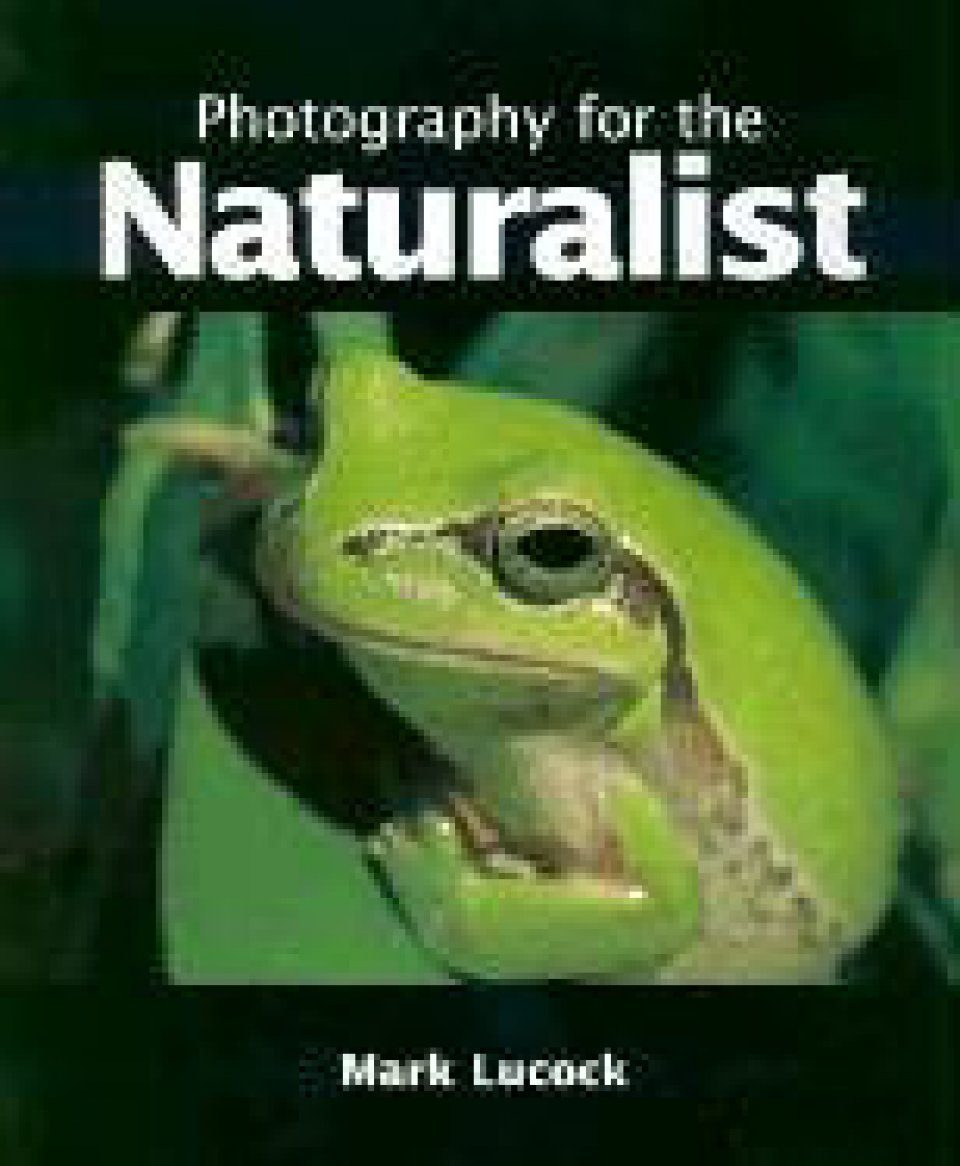 Photography for the Naturalist