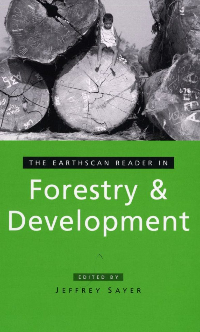 The Earthscan Reader in Forestry and Development