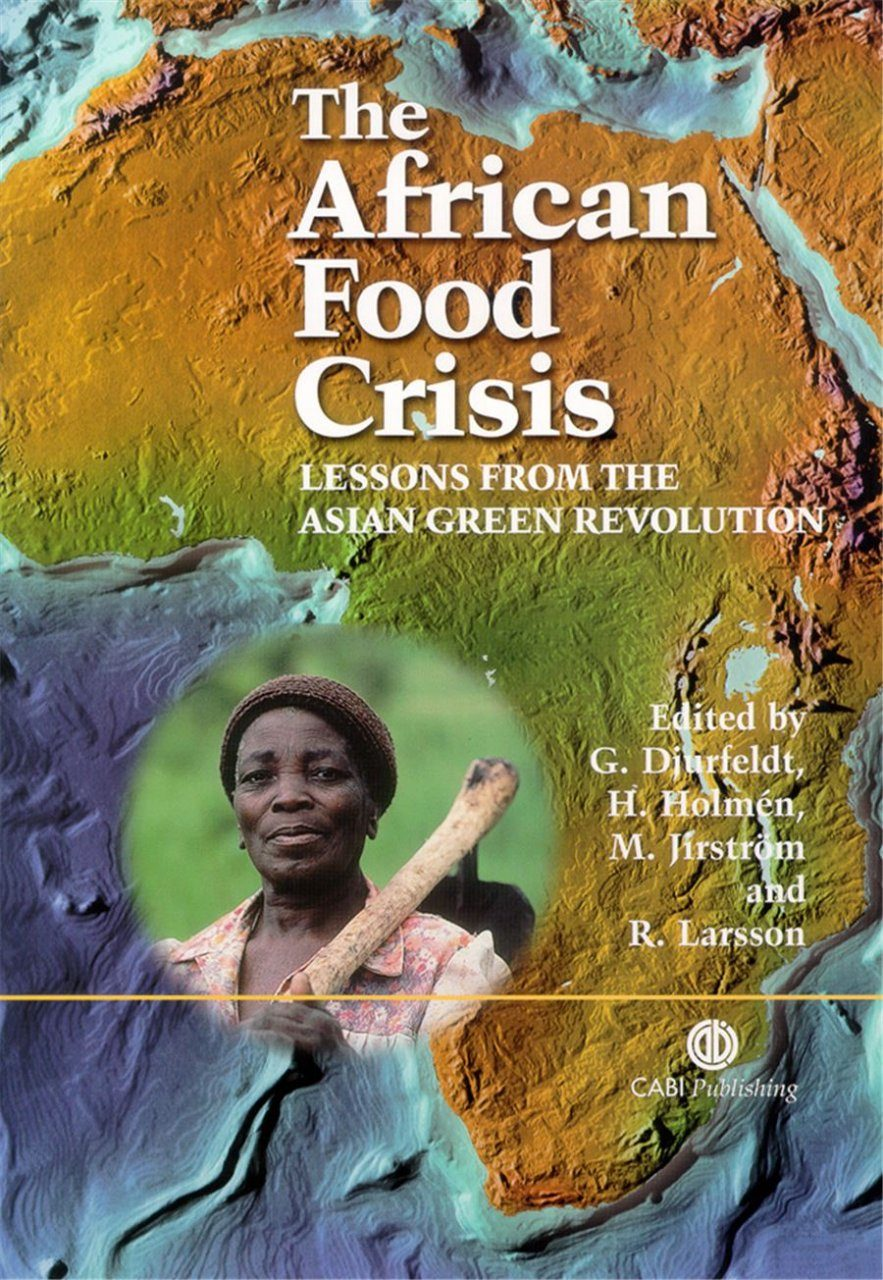 The African Food Crisis: Lessons from the Asian Green Revolution