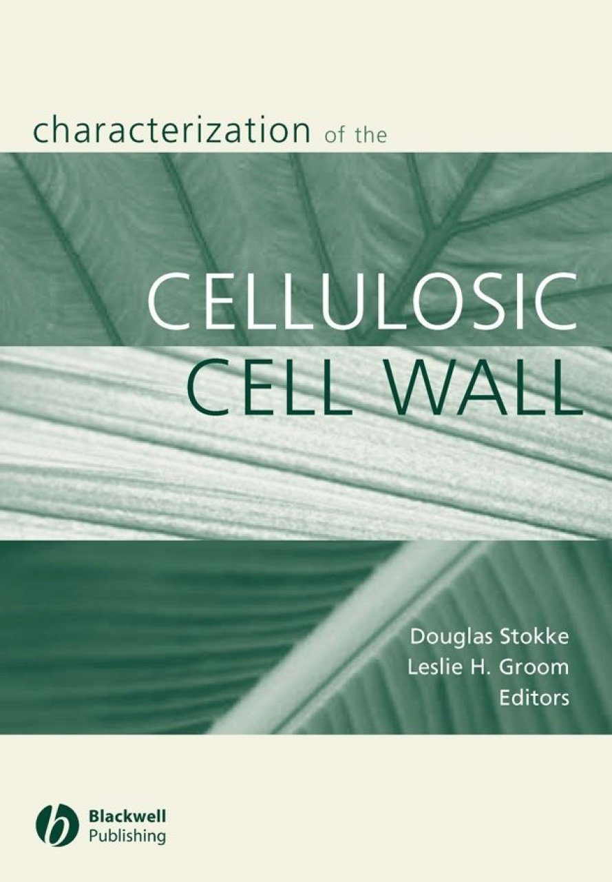 Characterization of the Cellulosic Cell Wall