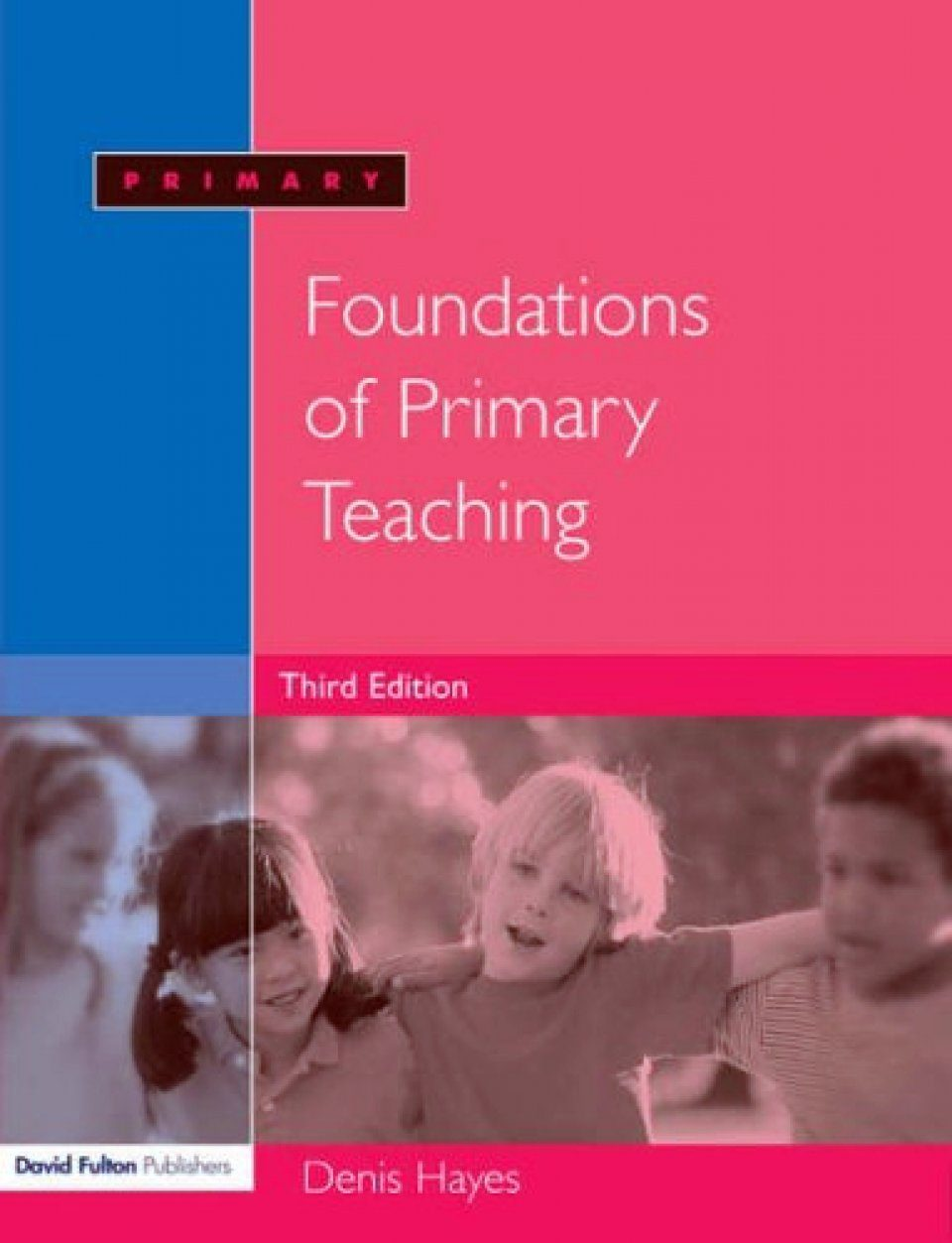 Foundations of Primary Teaching