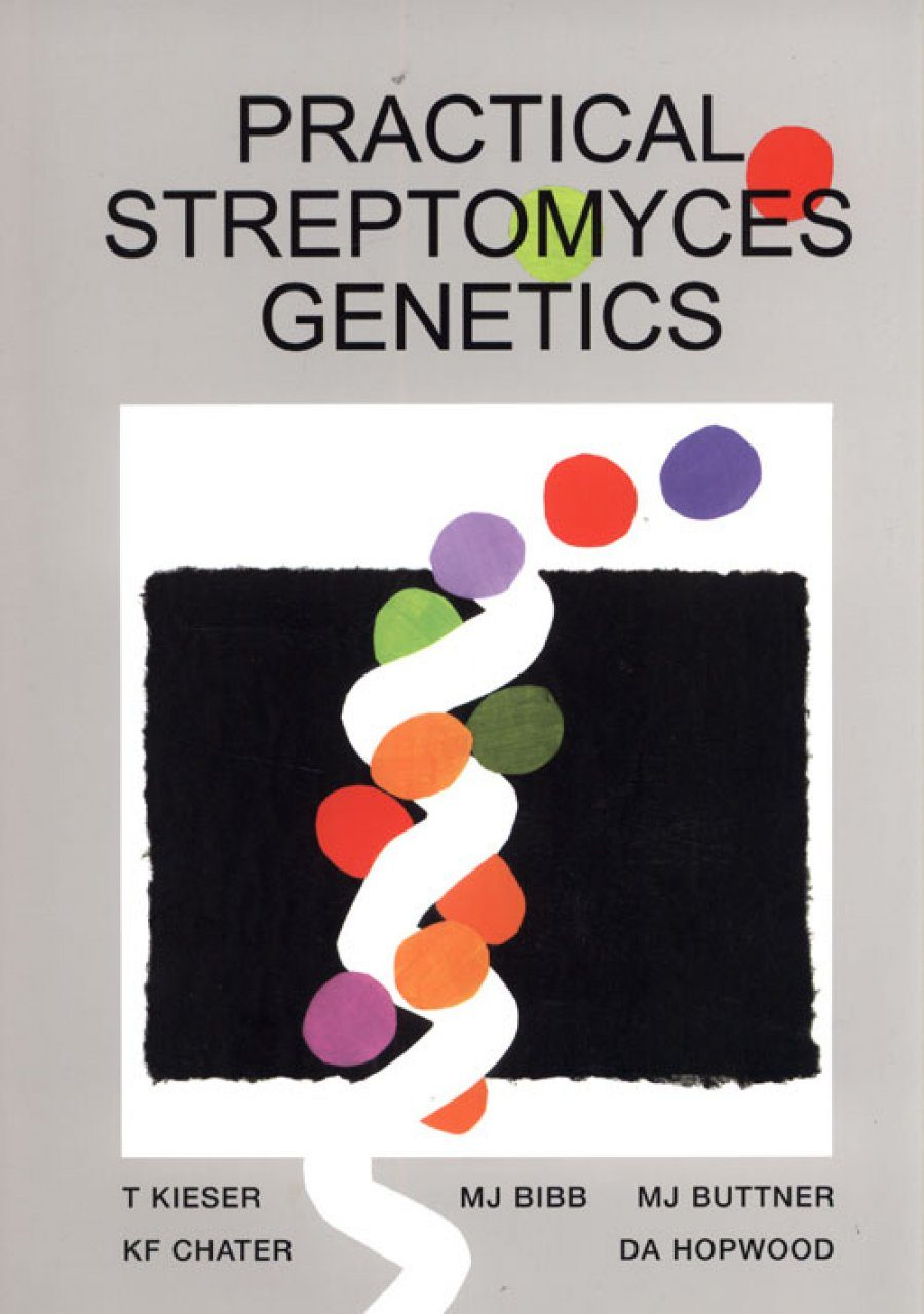 Practical Streptomyces Genetics
