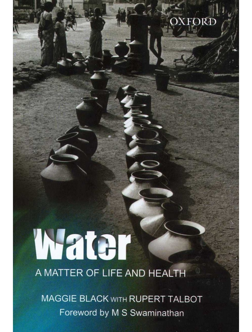 Water: A matter of Life and Health