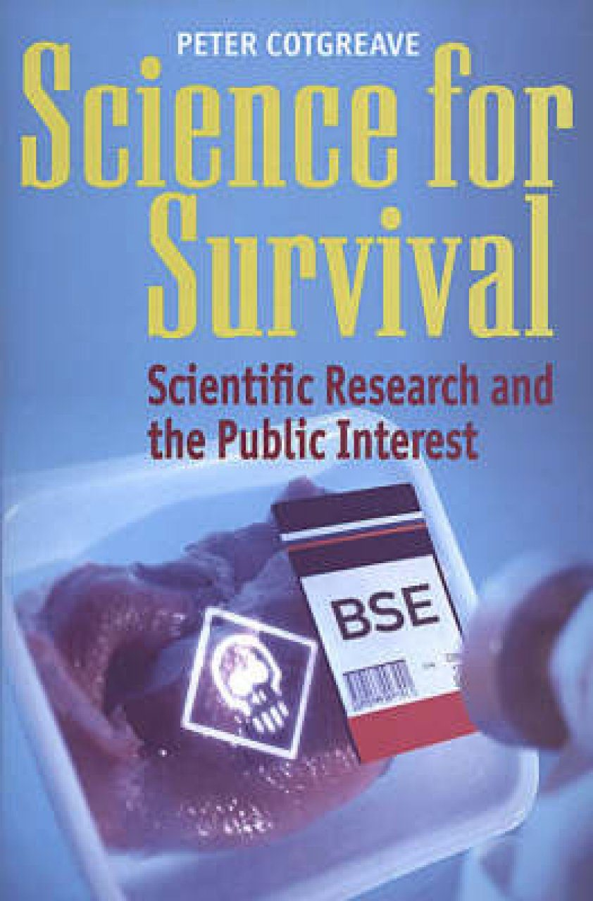 Science for Survival: Scientific Research and the Public Interest