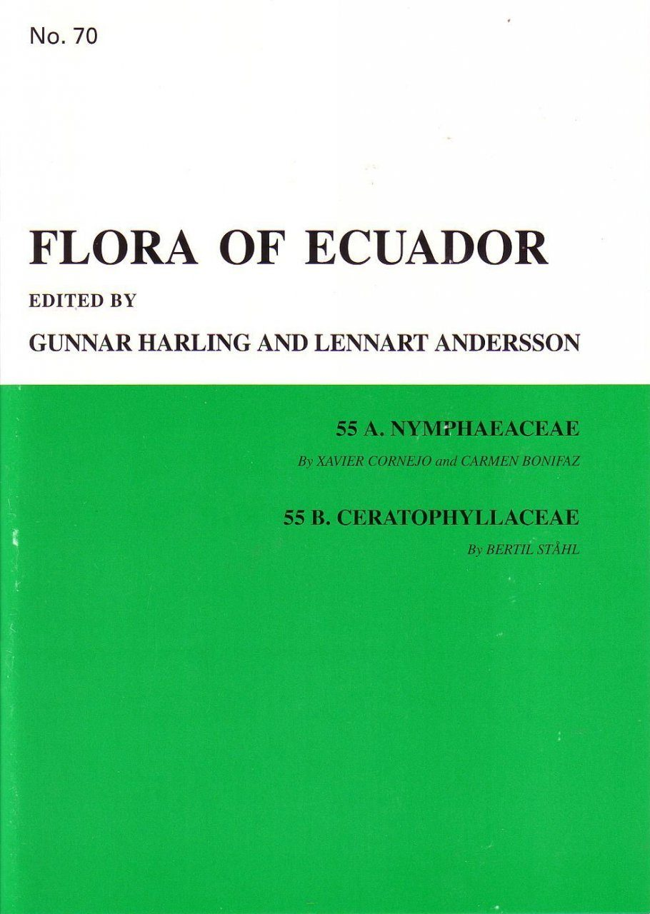 Flora of Ecuador, Volume 70, Part 55A: Nymphaeaceae, Part 55B: Ceratophyllaceae