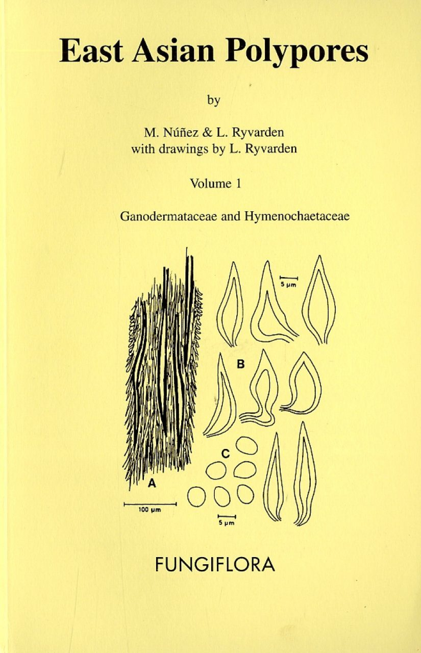 Synopsis Fungorum, Volume 13: East Asian Polypores, Volume 1: Ganodermataceae and Hymenochaetaceae