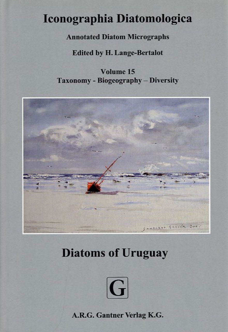Iconographia Diatomologica, Volume 15: Diatoms of Uruguay