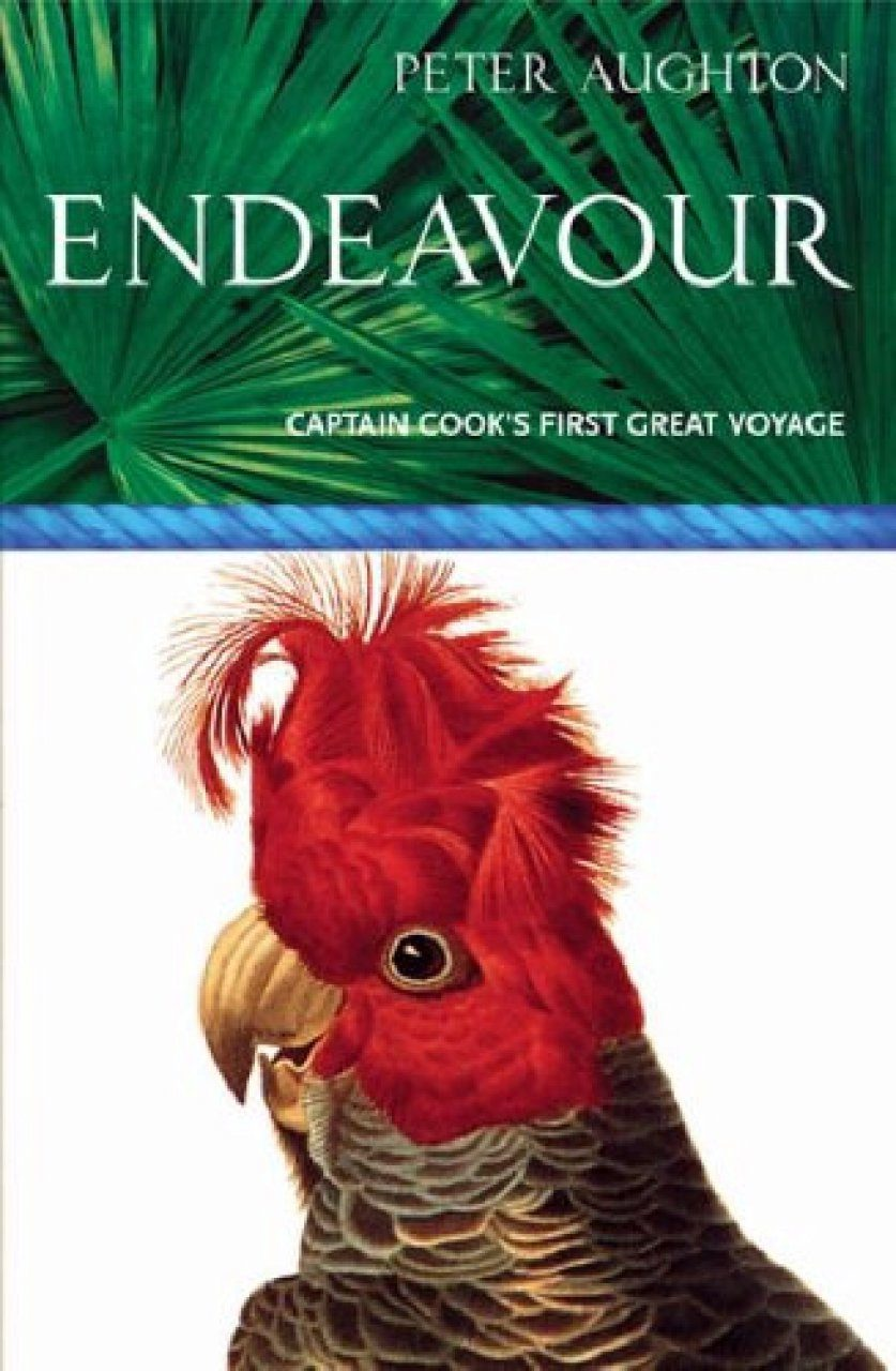 Endeavour: The Story of Captain Cook's First Great Epic Voyage