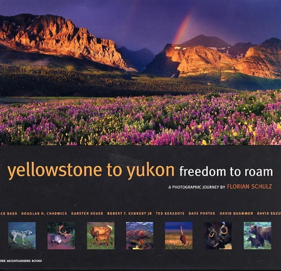 Yellowstone to Yukon: Freedom to Roam