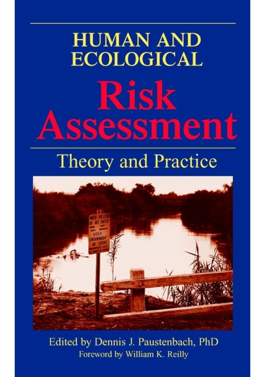 Human and Ecological Risk Assessment: Theory and Practice