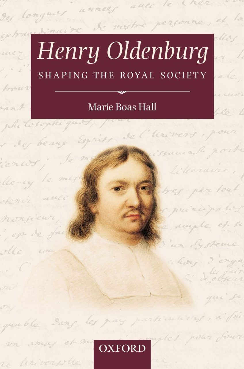 Henry Oldenburg: Shaping the Royal Society