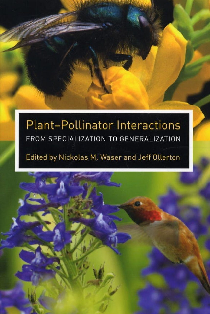 Plant-Pollinator Interactions: From Specialization to Generalization | NHBS  Academic & Professional Books