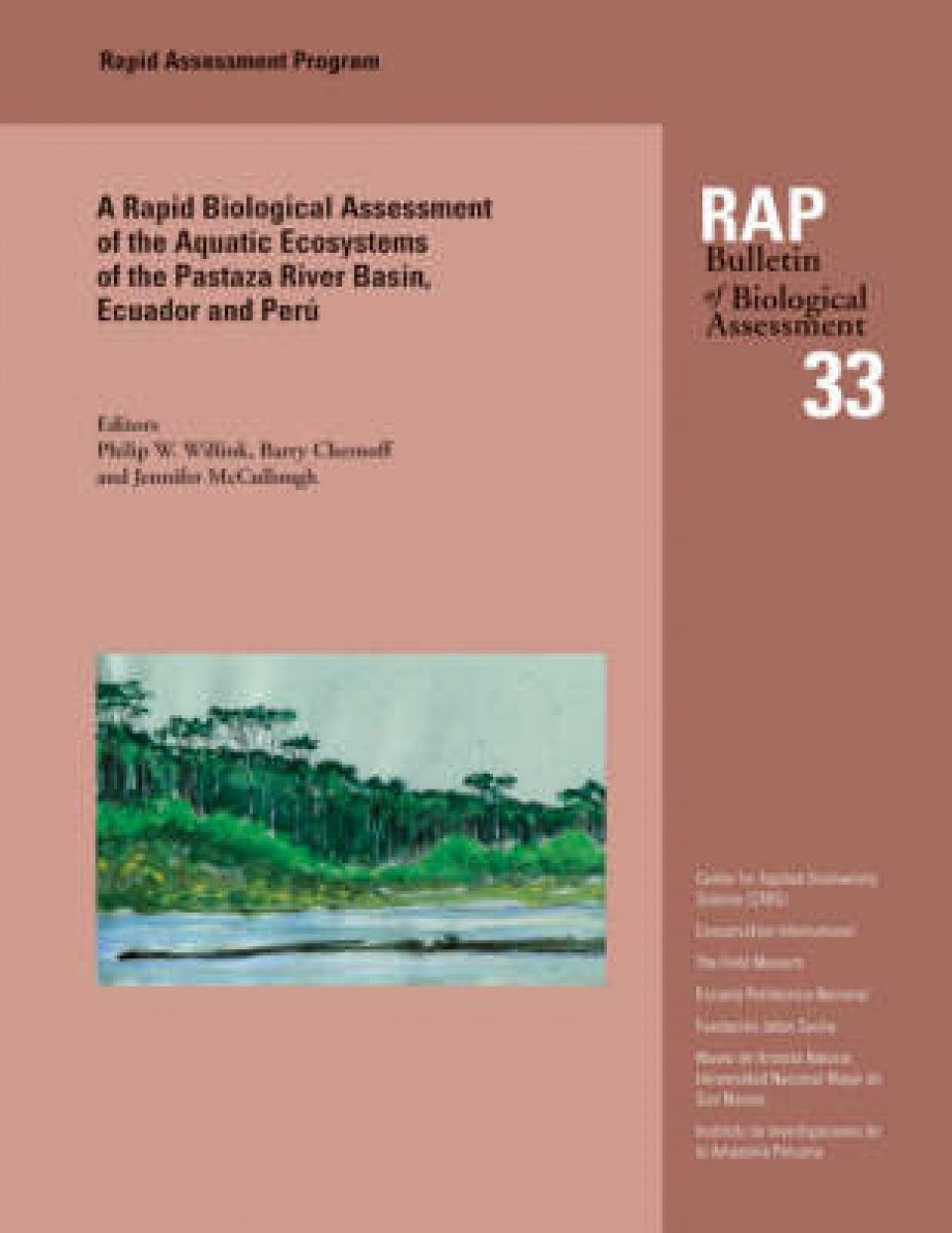 A Rapid Biological Assessment of the Aquatic Ecosystems of the Pastaza River Basin, Ecuador and Peru