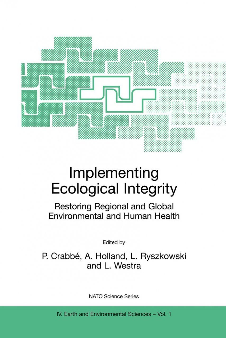 Implementing Ecological Integrity Restoring Regional and Global