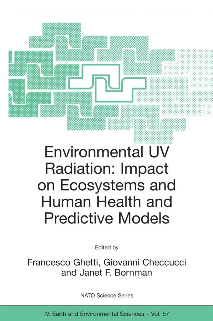 Environmental UV Radiation: Impact on Ecosystems and Human Health and Predictive Models