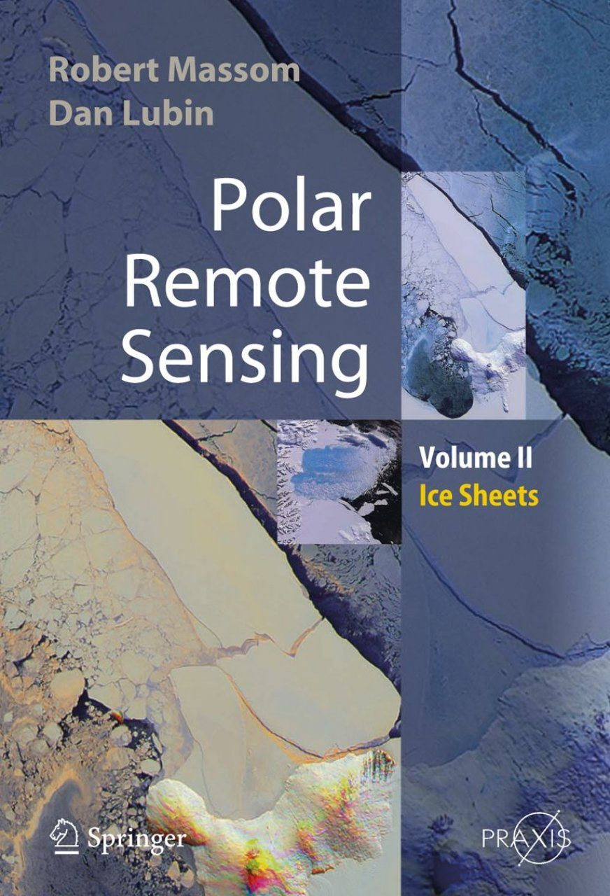 Polar Remote Sensing, Volume 2: Ice Sheets