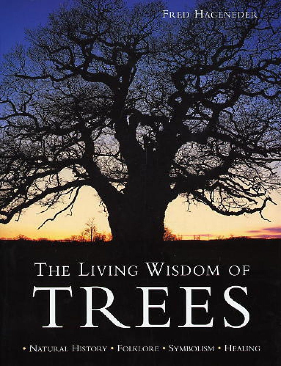 The Living Wisdom of Trees