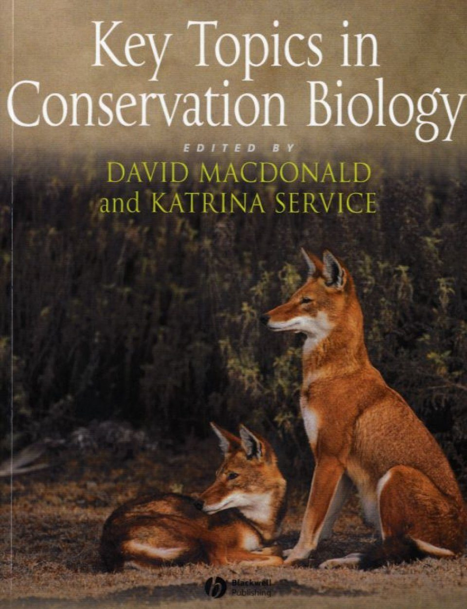 Key Topics in Conservation Biology, Volume 1