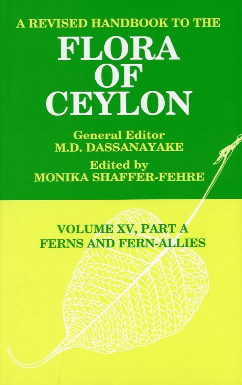 A Revised Handbook to the Flora of Ceylon, Volume 15 Part A