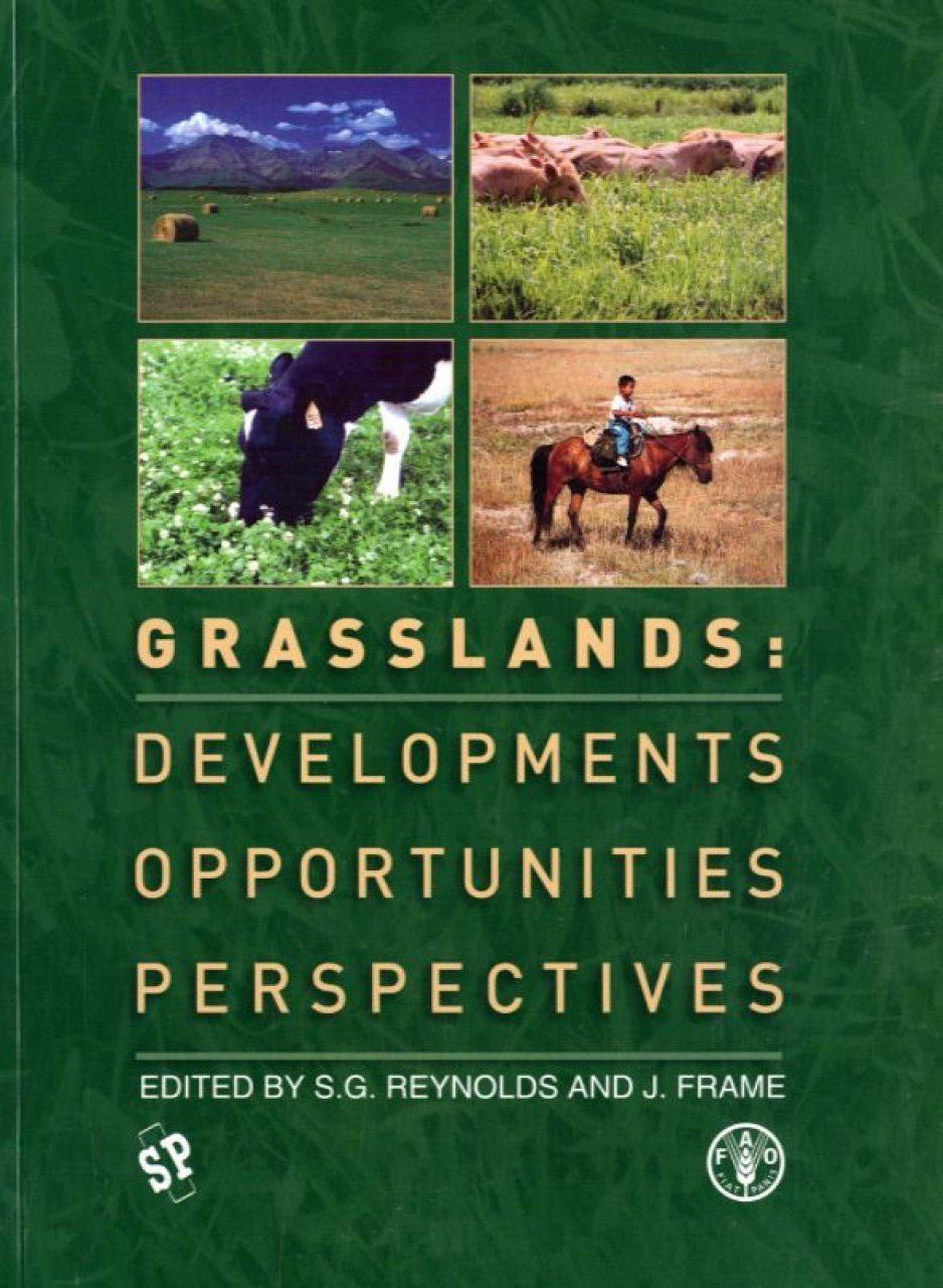 Grasslands: Developments, Opportunities, Perspectives