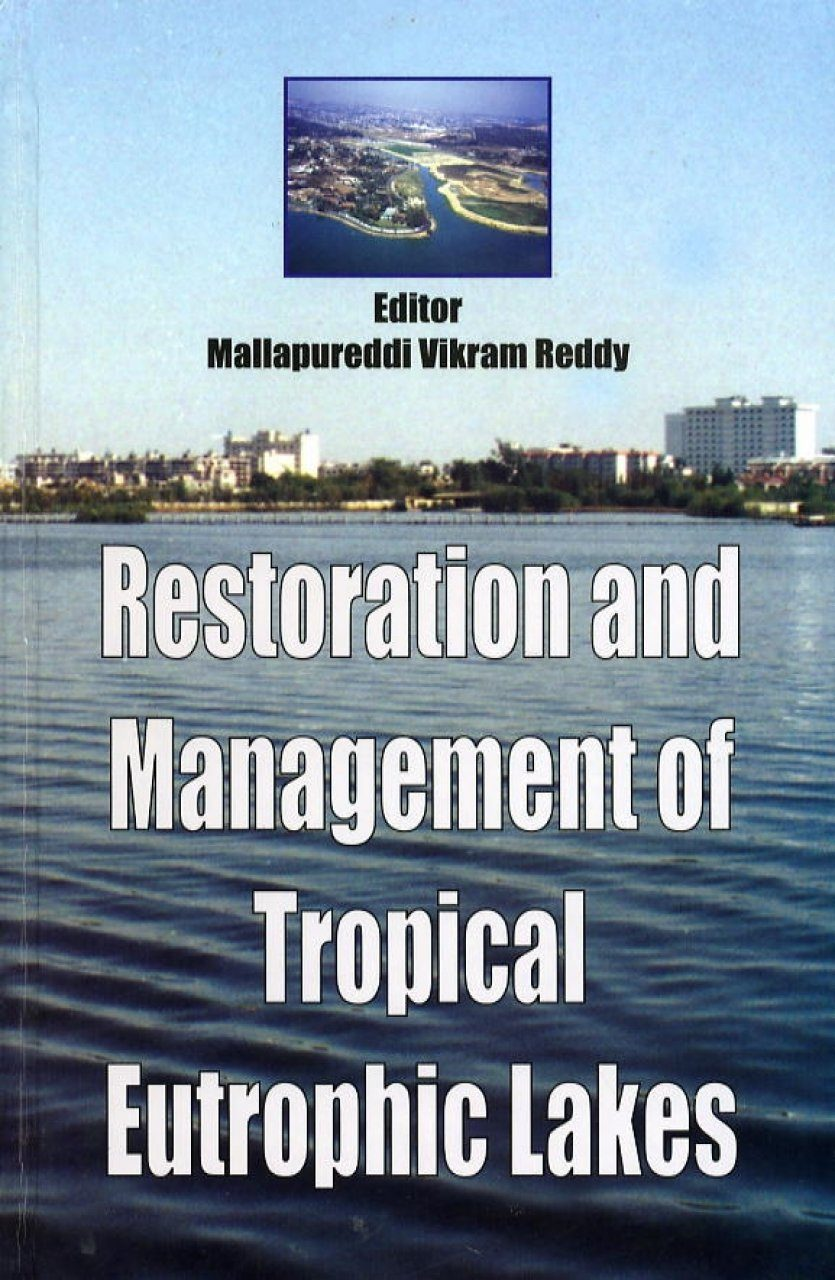 Restoration and Management of Tropical Eutrophic Lakes
