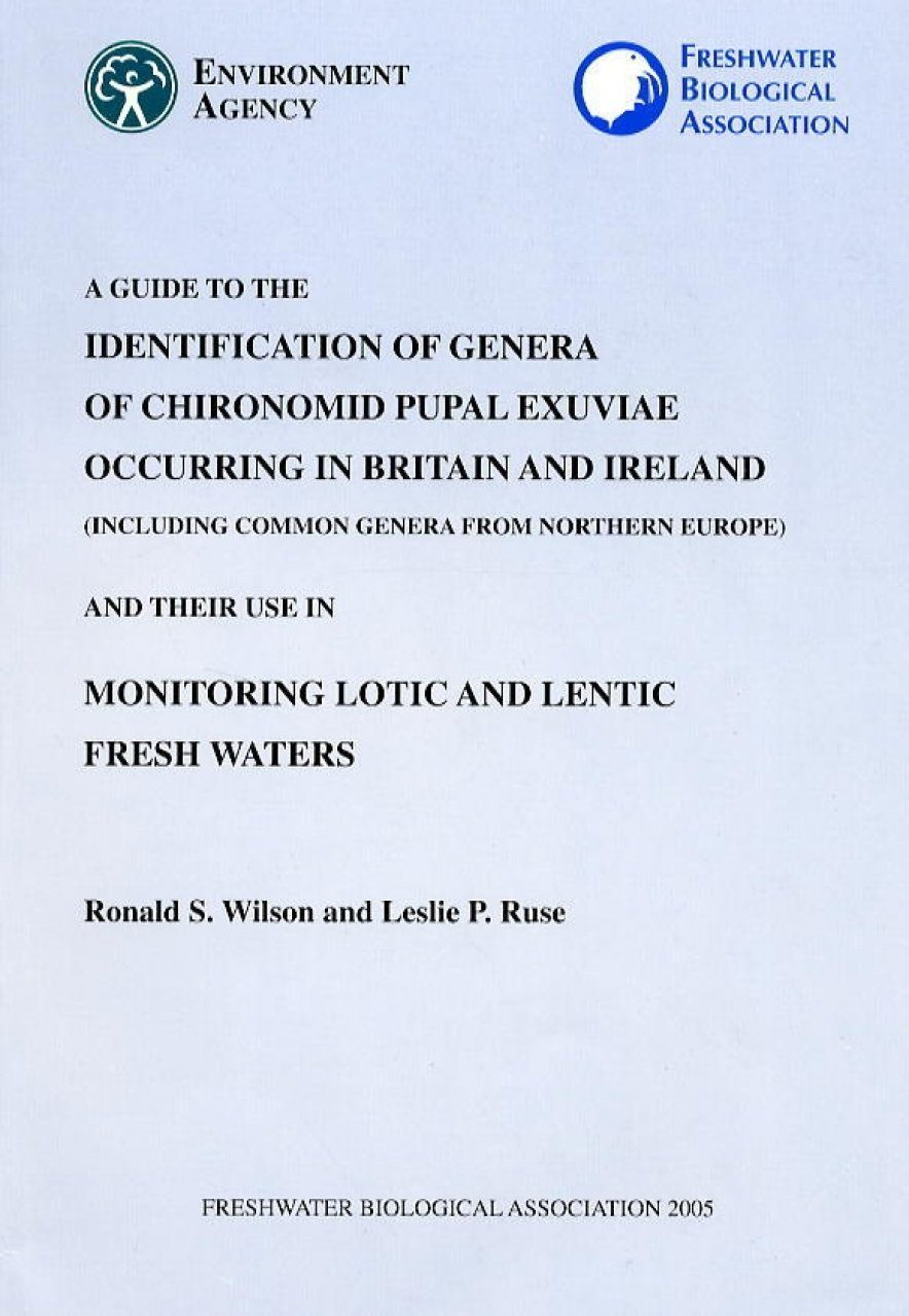 A Guide to the Identification of Genera of Chironomid Pupal Exuviae Occuring in Britain and Ireland