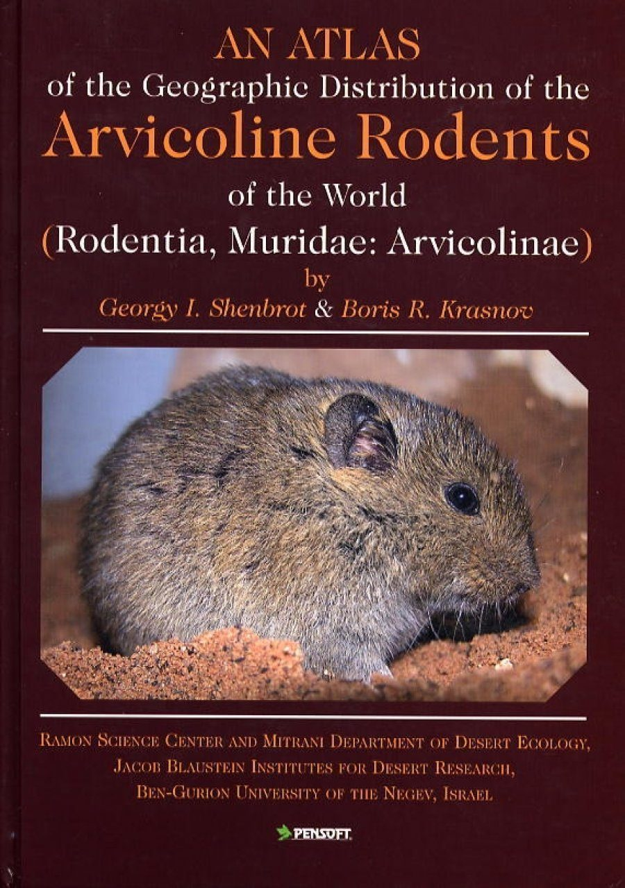 An Atlas of the Geographic Distribution of the Arvicoline Rodents of the World (Rodentia: Muridae, Arvicolinae)